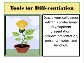 Tools for Differentiation:  A Professional Development Pre