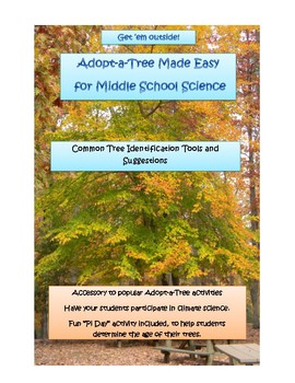 Adopt-a-Tree Made Easy for Middle School Science