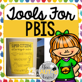 Tools for PBIS