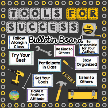 Tools for Success Bulletin Board (Classroom Expectations and Positive Habits)