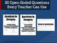 30 Open-Ended Questions Every Teacher Can Use {Free}