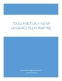 Tools for Teaching AP Language Essay Writing