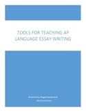 Tools for Teaching AP Language Essay Writing