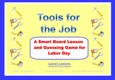 Labor Day Smart Notebook Lesson, Game and Printables:  Tools for the Job