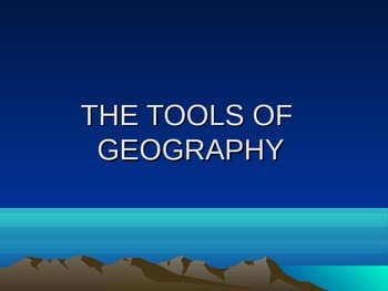 Tools of Geography