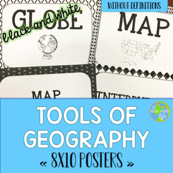 Tools of Geography Posters - Black and White Papers (no definitions)