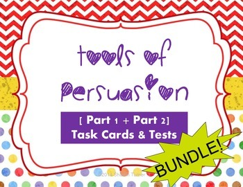 Tools of Persuasion [Part 1 + Part 2] BUNDLE! (2 tests and 48 task cards)