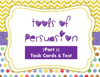 Tools of Persuasion: [Part 2] Task Cards and Test