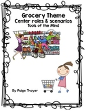 Tools of the Mind Grocery Center Themes