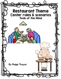Tools of the Mind Restaurant Center Themes