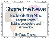 Tools of the Mind Share the News - Hospital