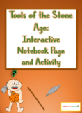 Tools of the Stone Age Interactive Notebook and Activity