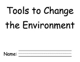Tools to change the environment