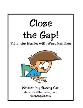 Toons Cloze the Gap! Fill in the Blanks with Word Families