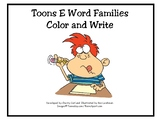 Toons E Word Families Color and Write
