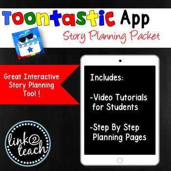 Toontastic App Story Planning Packet