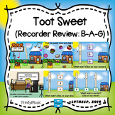 Toot Sweet (Recorder Review: B-A-G)