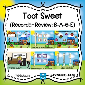 Toot Sweet (Recorder Review: B-A-G-E)