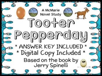 Tooter Pepperday (Jerry Spinelli) Novel Study / Reading Comprehension Unit