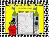 #backtoschool Tooth Count Bulletin Board