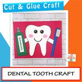 Tooth Craft - Dental Health Unit / Month- February Craft
