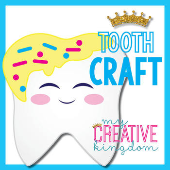 Tooth / Dental Hygiene Care Craft