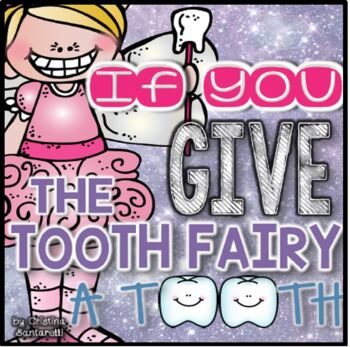 Dental Health Month Literacy And Math Activities