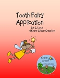 Tooth Fairy Application