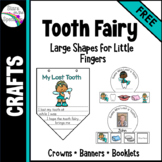 Tooth Fairy Craft - Crowns, Banners and Booklets
