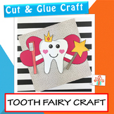 Tooth Fairy Craft - Dental Health Unit / Month