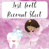 Lost Tooth Recount Sheet