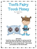 Tooth Fairy Touch Money