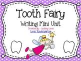 Tooth Fairy {No Prep Writing}
