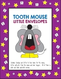 Tooth Mouse Envelopes