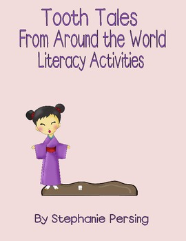 Tooth Tales From Around the World Literacy Activities