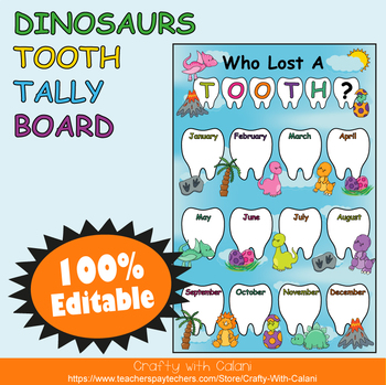Tooth Tally Board in Cute Dinosaurs Theme - 100% Editable