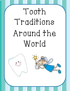 Tooth Traditions from Around the World