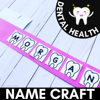 Toothbrush NAME CRAFT | Dental Health Activity