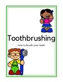 Toothbrushing Task Analysis & Toothbrushing Visual