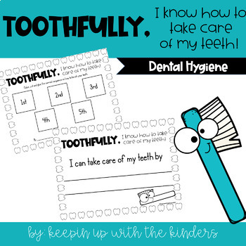 Toothfully, I know how to take care of my teeth! Writing Craftivity
