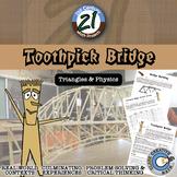 Toothpick Bridge -- Integrated Geometry & Engineering STEM Project