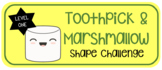 Toothpick & Marshmallow Shape Challenge Level 1