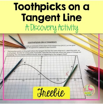 Calculus: Toothpicks on a Tangent Line (Freebie)