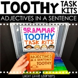 Adjectives in a Sentence Toothy™ Task Kits