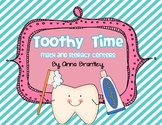 Toothy Time Math & Literacy Centers