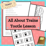 Tootle Train Lesson All About Trains