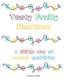 Tooty Fruity 100th Day Necklace Charts