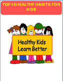 Top 10 Healthy Habits- 3 activities, coloring pages