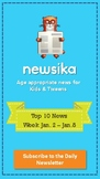 Top 10 News for Week Jan.2  - Jan.8 for Grades 7 & 8
