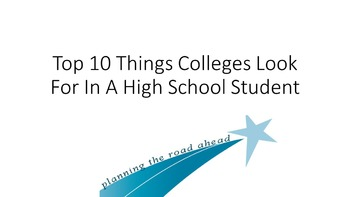 Top 10 Things Colleges Look For In A High School Student Lesson